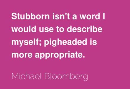 Michael Bloomberg Quote